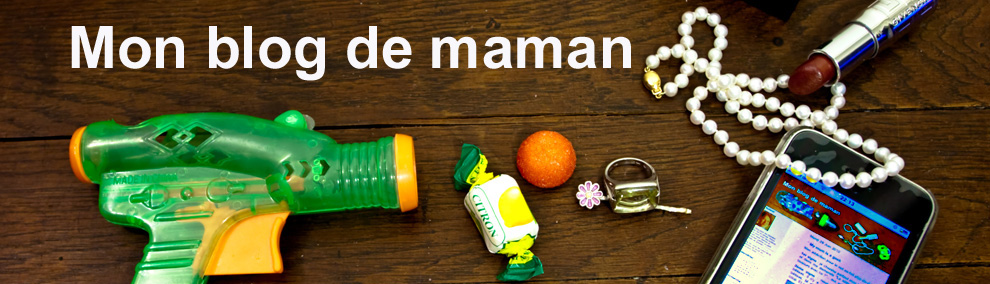 mon blog de maman (blog maman, blog fminin)